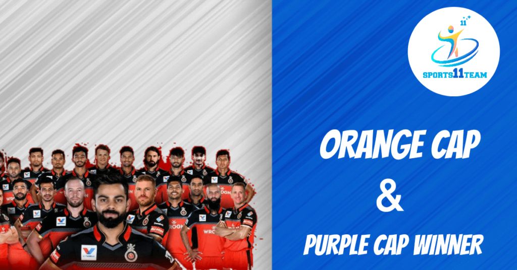 IPL Winner List Of Orange Cap And Purple Cap Winners